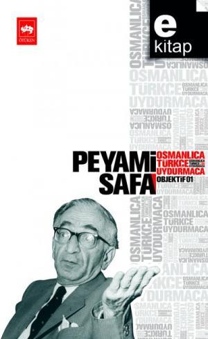Osmanlıca, Türkçe, Uydurmaca - Objektif: 1 / e-kitap