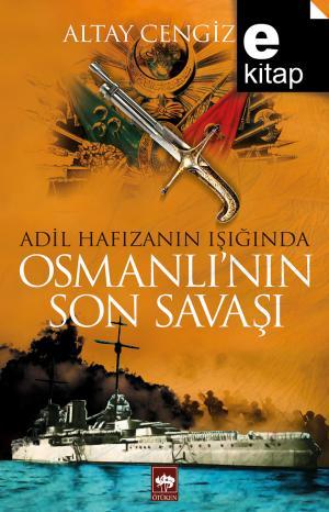 Osmanlı'nın Son Savaşı / e-kitap