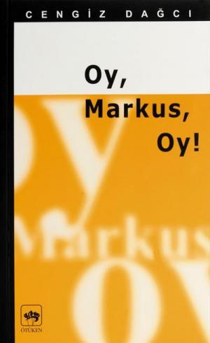 Oy, Markus, Oy!