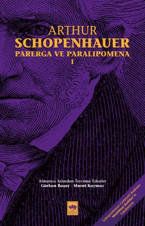 Ötüken Kitap | Parerga ve Paralipomena Arthur Schopenhauer