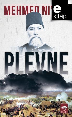 Ötüken Kitap | Plevne Mehmed Niyazi