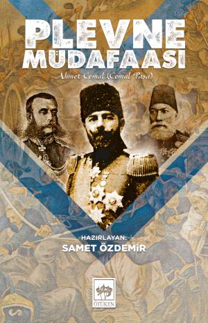 Ötüken Kitap | Plevne Müdafaası Ahmet Cemal