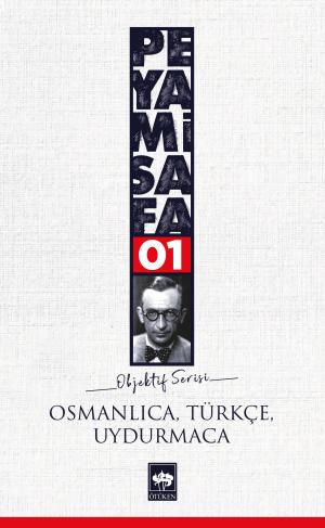 Osmanlıca, Türkçe, Uydurmaca