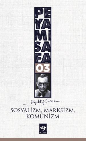 Ötüken Kitap | Sosyalizm, Marksizm, Komünizm Peyami Safa