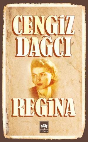 Ötüken Kitap | Regina Cengiz Dağcı