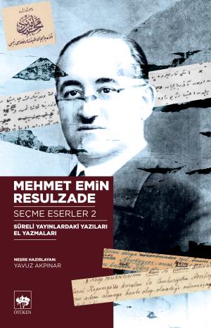 Mehmet Emin Resulzade Seçme Eserler 2