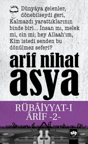 Rübaiyyat-ı Arif -II-