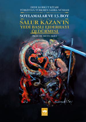 Dede Korkut Kitabı Türkistan / Türkmen Sahra Nüshası