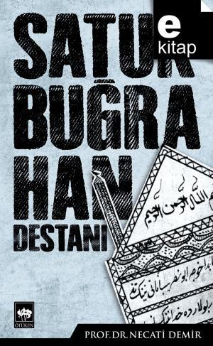 Satuk Buğra Han Destanı / e-kitap