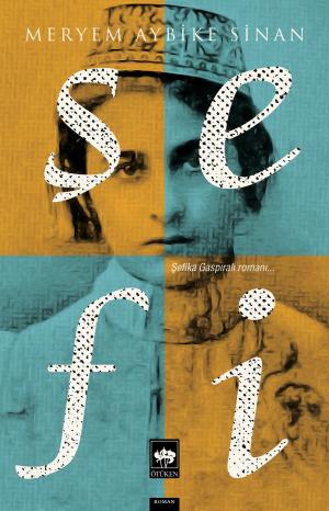 Ötüken Kitap | Şefi Meryem Aybike Sinan