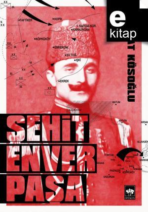 Şehit Enver Paşa / e-kitap