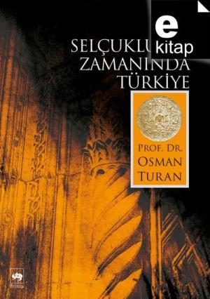 Selçuklular Zamanında Türkiye / e-kitap