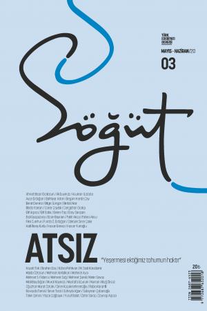 Söğüt - Türk Edebiyatı Dergisi Sayı 03 / Mayıs - Haziran 2020