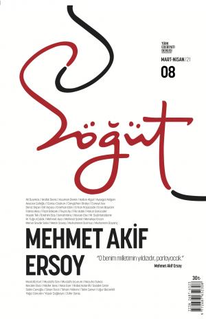 Söğüt - Türk Edebiyatı Dergisi Sayı 8 / Mart - Nisan 2021