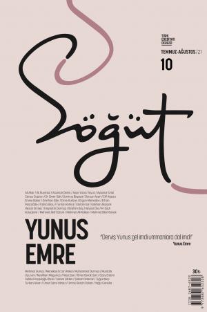 Söğüt - Türk Edebiyatı Dergisi Sayı 10 / Temmuz - Ağustos 2021