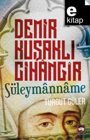 Demir Kuşaklı Cihangir Süleymanname / e-kitap