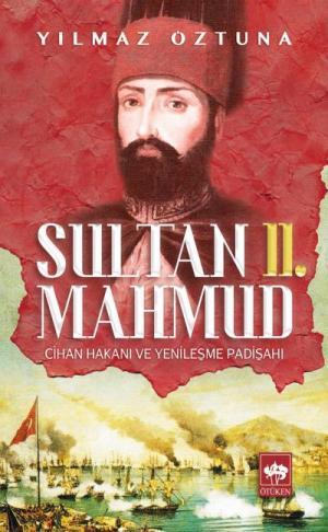 Ötüken Kitap | Sultan II. Mahmud Yılmaz Öztuna