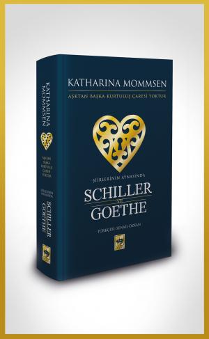 Ötüken Kitap | Şiirlerinin Aynasında Shiller ve Goethe Katharina Momms