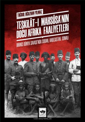 Teşkilât-ı Mahsûsa'nın Doğu Afrika Faaliyetleri