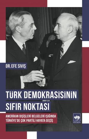Türk Demokrasisinin Sıfır Noktası