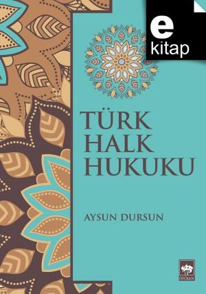 Türk Halk Hukuku / e-kitap