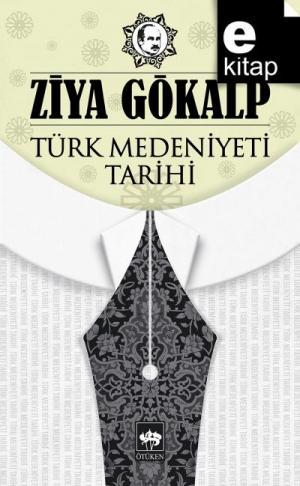 Türk Medeniyeti Tarihi / e-kitap