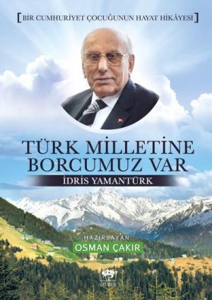 Türk Milletine Borcumuz Var