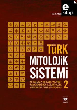 Ötüken Kitap | Türk Mitolojik Sistemi 2 Fuzuli Bayat