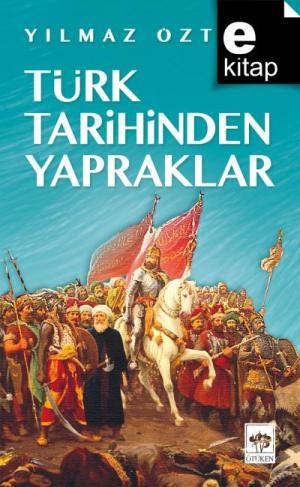 Türk Tarihinden Yapraklar / e-kitap