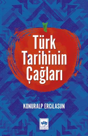 Türk Tarihinin Çağları