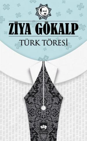 Ötüken Kitap | Türk Töresi Ziya Gökalp