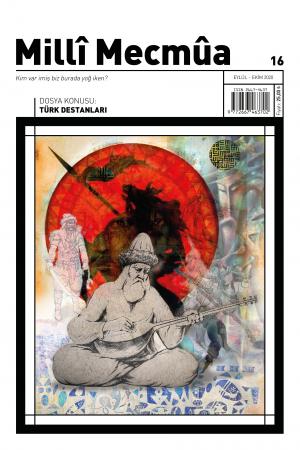 Milli Mecmua Sayı 16 / Eylül - Ekim 2020