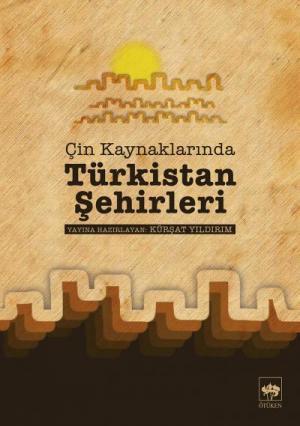 Ötüken Kitap | Türkistan Şehirleri Kürşat Yıldırım