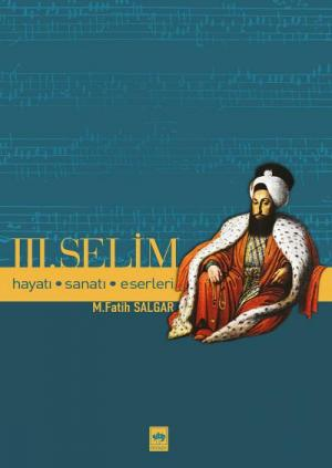 Ötüken Kitap | Üçüncü Selim M. Fatih Salgar