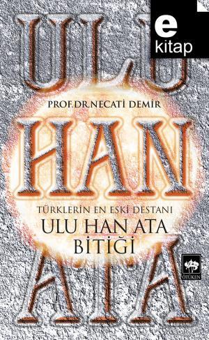 Ulu Han Ata Bitiği / e-kitap