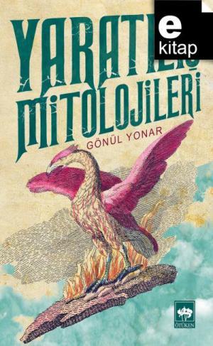 Yaratılış Mitolojileri e- kitap / e-kitap
