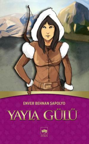 Yayla Gülü