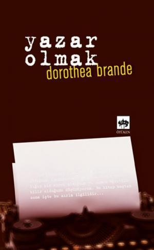 Ötüken Kitap | Yazar Olmak Dorothea Brande