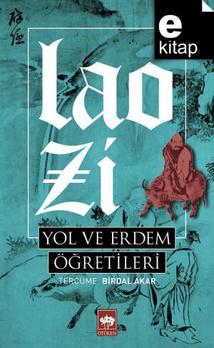 Ötüken Kitap | Yol ve Erdem Öğretileri Lao Zi