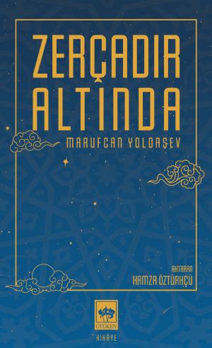 Ötüken Kitap | Zerçadır Altında Marufcan Yoldaşev