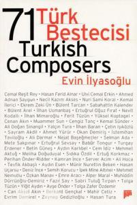 71 Türk Bestecisi / 71 Turkish Composers