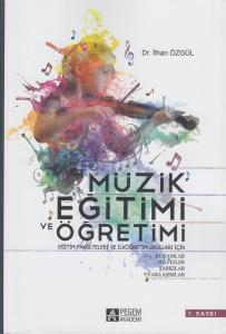 Müzik Eğitimi Ve Öğretimi
