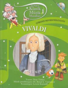 Vivaldi - Çobanın Mevsim Yolculuğu: Klasik Müzik Masalları 1 (CD'li)