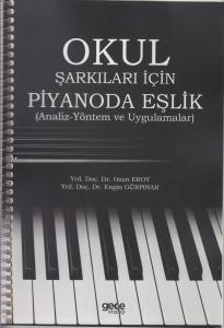 Okul Şarkıları için Piyanoda Eşlik