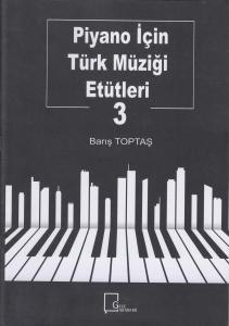 Piyano İçin Türk Müziği Etütleri 3