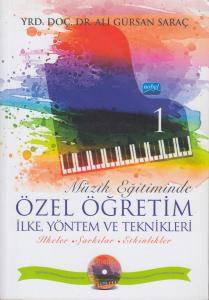Müzik Eğitiminde Özel Öğretim İlke Yöntem ve Teknikleri - I