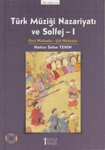 Türk Müziği Nazariyatı ve Solfej - I