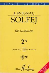 Lavignac Solfej 2A - Şan Çalışmaları