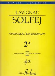 Lavignac Solfej Piyano Eşlikli Şan Çalışmaları 2 A