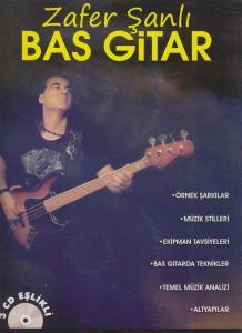 Bas Gitar/Zafer Şanlı